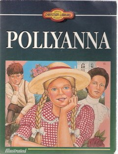 Pollyanna by Eleanor H. Porter 1557486603