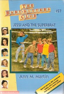 The Baby-Sitters Club #27 Jessi and the Superbrat by Ann. M Martin 0590673955