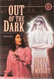 Out of the Dark by Betty Ren Wright 059043599x