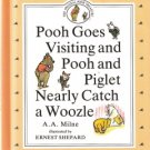 Pooh Goes Visiting and Pooh and Piglet Nearly Catch a Woozle by A.A. Milne 0525447075