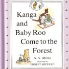 Kanga and Baby Roo Come to the Forest by A.A. Milne 0525447105