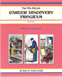 Career Doscovery Program by Elwood N. Chapman 0931961076