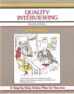 Quality Interviewing by Robert B. Maddux 0931961130