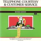 Telephone Courtesy & Customer Service by Lloyd C. Finch 1560520647