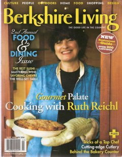 Berkshire Living March/April 2006 The Good Life In the Country