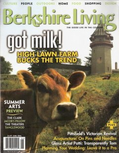 Berkshire Living June 2006 The Good Life In The Country