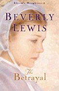 The Betrayal by Beverly Lewis 0764223313