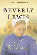 The Revelation by Beverly Lewis 0764228749