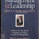 Management & Leadership Skills for Women Dr. Susan Dellinger 1559770961