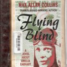 Flying Blind Max Allan Collins