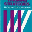 Successful Training Strategies Jill Casner-Lotto & Associates 1555421016
