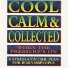 How To Stay Cool, Calm and Collected When the Pressure's On John Newman 0814477658