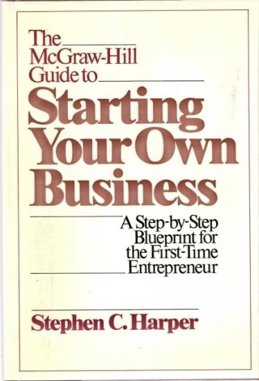 The Mcgraw-Hill Guide to Starting Your Own Business 0070266859