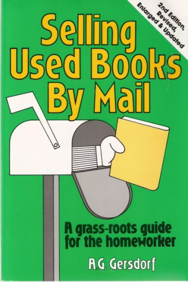 Selling Used Books By Mail A.G. Gersdorf 0962186023