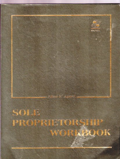 Sole Proprietorship Workbook Allan F. Appel 0916592758