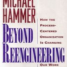Beyond Reengineering Michael Hammer 0887308805
