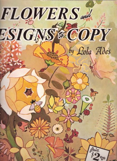 Flowers and Designs to Copy Lola Ades 0929261224