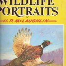 How to Paint Wildlife Portraits H.P. McLaughlin 1560100419