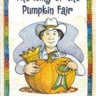 The King of the Pumpkin Fair by Sandra Widener 0153230851 Grade 2