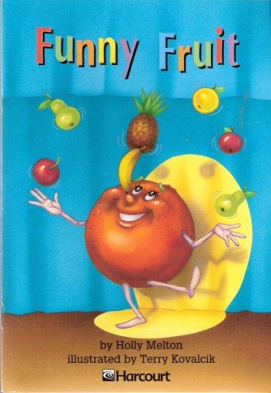 Funny Fruit by Holly Melton 0153230843 Grade 2