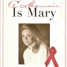 My Name Is Mary A Memoir by Mary Fisher 068481305x