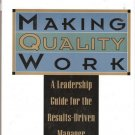 Making Quality Work by Y.S.Chang, George Labovitz and Victor Rosanasky 0887305822