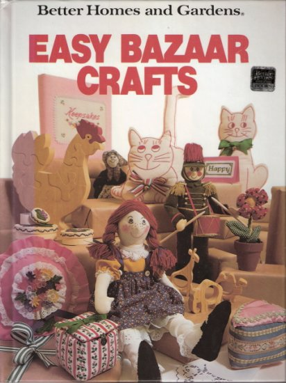 Easy Bazaar Crafts by Better Homes and Gardens 0696013908