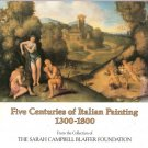 Five Centuries of Italian Painting 1300-1800 by Terisio Pignatti 0961561505