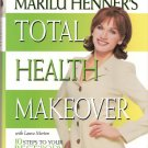 Total Health Makeover by Marilu Henner 0060392169