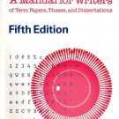 A Manual For Writers Fifth Edition by Kate L. Turabian 0226816257