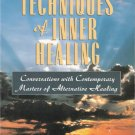 New Techniques of Inner Healing by D. Scott Rogo 156924930x