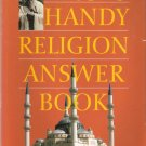 The Handy Religion Answer Book by John Renard 068104716x