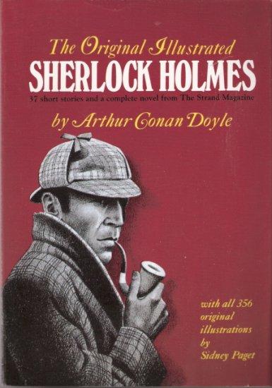 The Original Illustrated Sherlock Holmes by Arthur Conan Doyle 078581325x