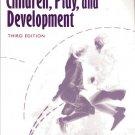 Children, Play, and Development Third Edition by Fergus P. Hughes 0205282563