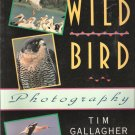 Wild Bird Photography by Tim Gallagher 1558213104