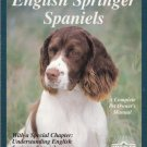 English Springer Spaniels by Tanya B. Ditto 0812017781