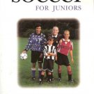 Soccer For Juniors by Robert Pollock 0028627776