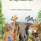 A Guide to American Zoos and Aquariums by Darcy and Robert Folzenlogen 0962068543