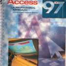 Access 97: A Professional Approach by Kathleen Stewart 0028033248