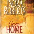 Going Home by Nora Roberts 0373218486