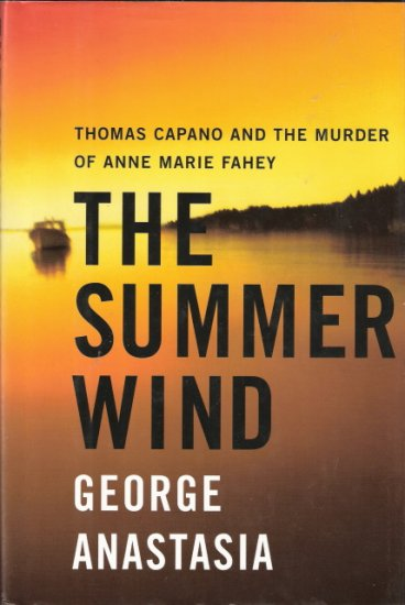 The Summer WInd by George Anastasia 0060393149 First Edition