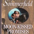 Moon-Kissed Promises by Sylvie F. Sommerfield 0821753088