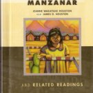 Farewell To Manzanar by Jeanne Wakatsuki Houston and James B. Houston