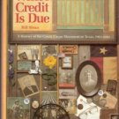 Where Credit Is Due by Bill Sloan 0961323205