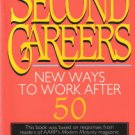 Second Careers by Caroline Bird 0316095990