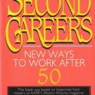 Second Careers by Caroline Bird 0316095990
