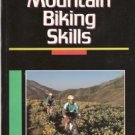 Mountain Biking Skills by Scott Martin 0878579001
