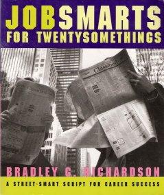 Jobsmarts For Twentysomethings by Bradley G. Richardson 0679757171