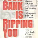Your Bank Is Ripping You Off by Edward F. Mrkvicka, Jr. 0312245777