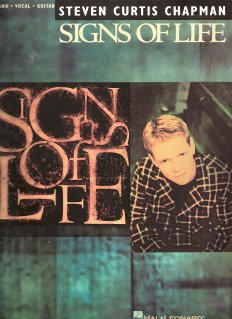 Signs of Life by Steven Curtis Chapman 0793570409 For Piano Vocal Guitar